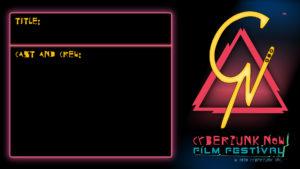 Official Festival Slate - Cyberpunk Now Film Festival 2020