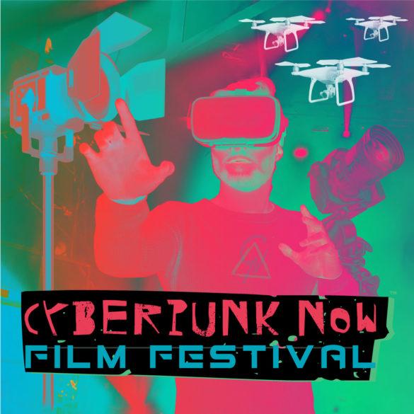 Cyberpunk Now Film Festival